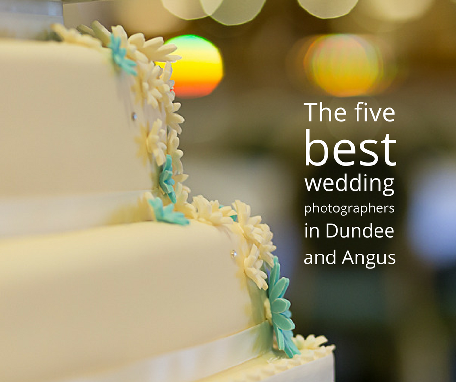 The 5 Best Wedding Photographers In Dundee And Angus